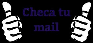 Checa-tu-mail-twothumbsup